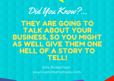 Customer Experience Quote Story Elle Robertson