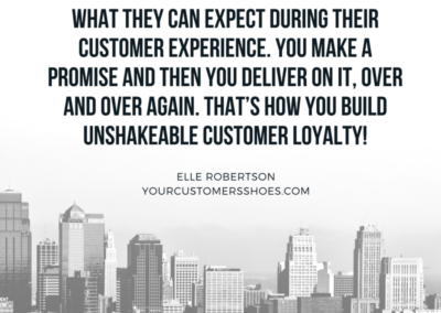 Customer Experience Quote Unshakeable Loyalty