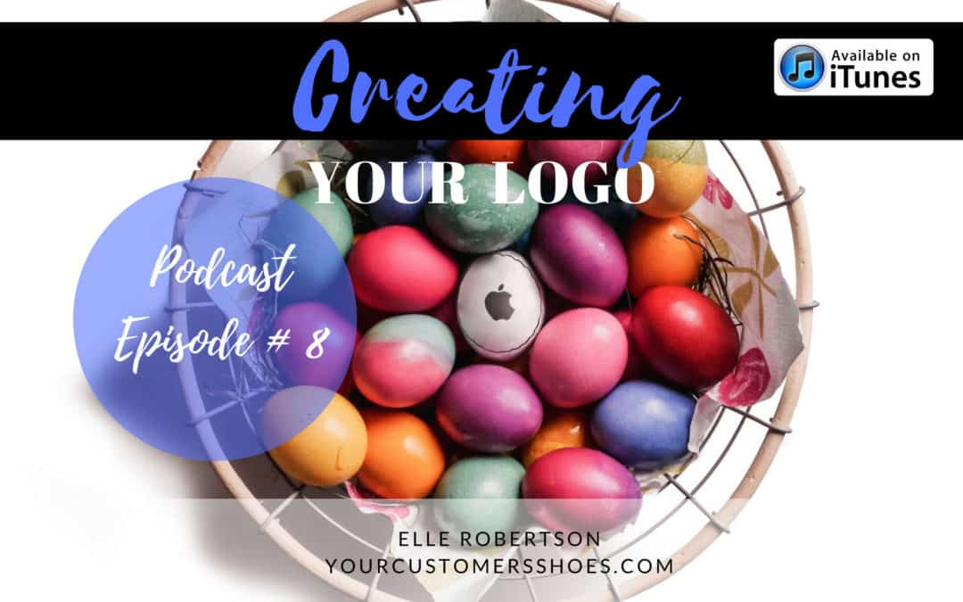 Podcast Episode 8: Creating Your Logo (Listening Time: 24 Minutes)