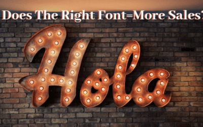 Does The Right Font Equal More Sales?
