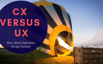 CX Versus US? How About Experience Design Instead?